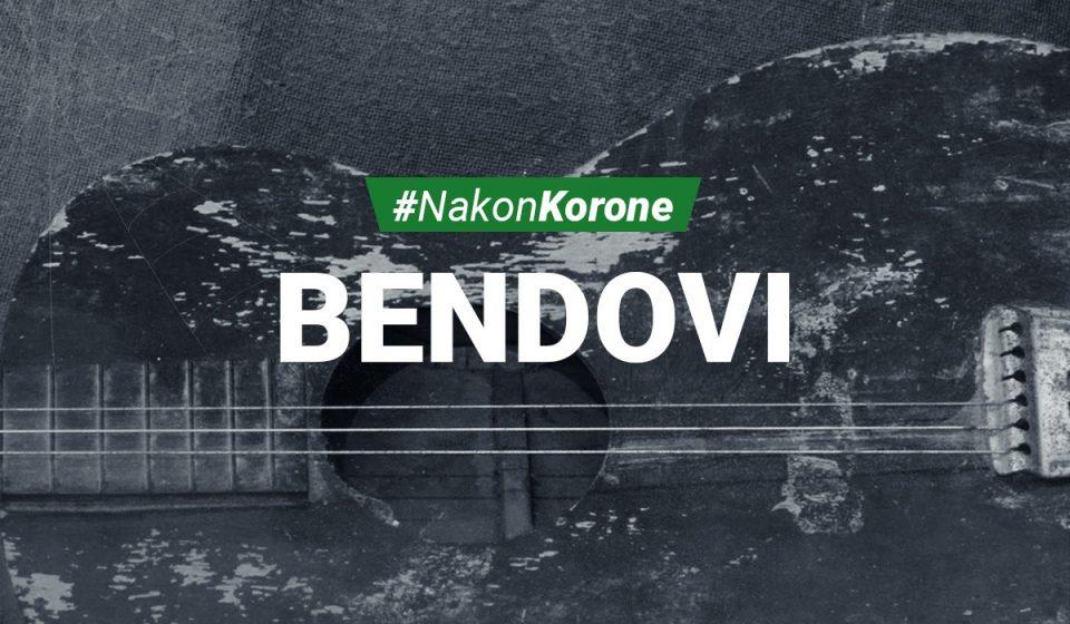 #NakonKorone - Bendovi
