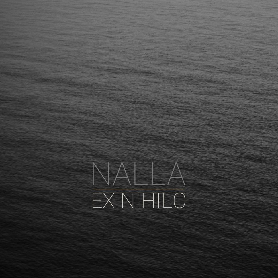 Nalla Ex Nihilo