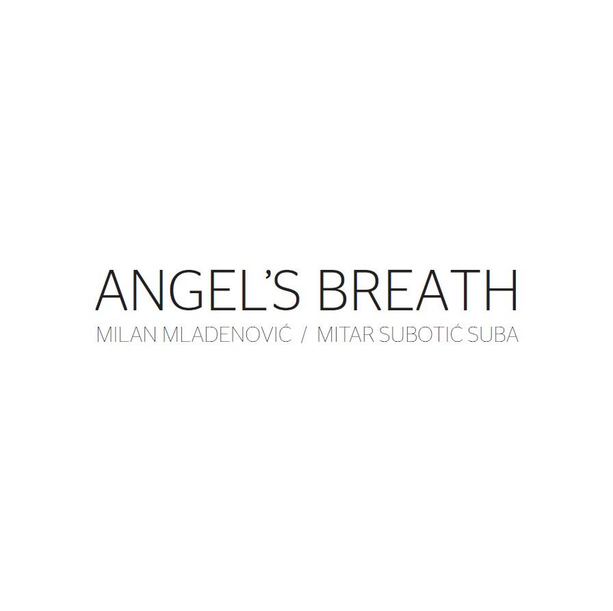 Angel's Breath Milan Mladenović Suba