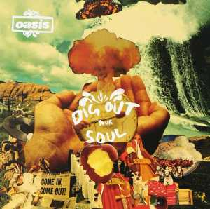 Dig Out Your Soul Oasis