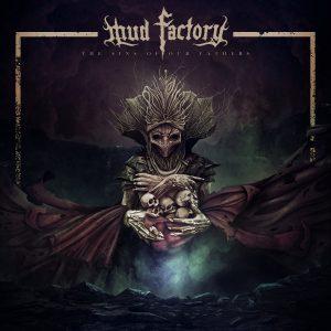 Mud Factory The Sins of Our Fathers Serbia Groove Metal Vranje Album WormHoleDeathLabel Worm Hole Death Label Fredrik Nordström