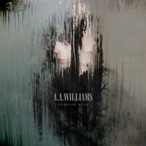 A.A.Williams - Forever Blue