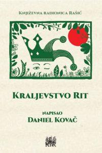 Kraljevstvo Rit Daniel Kovač
