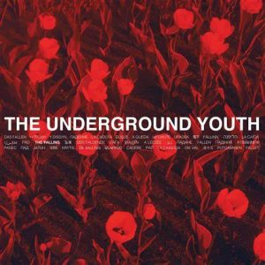 The Underground Youth – The Falling