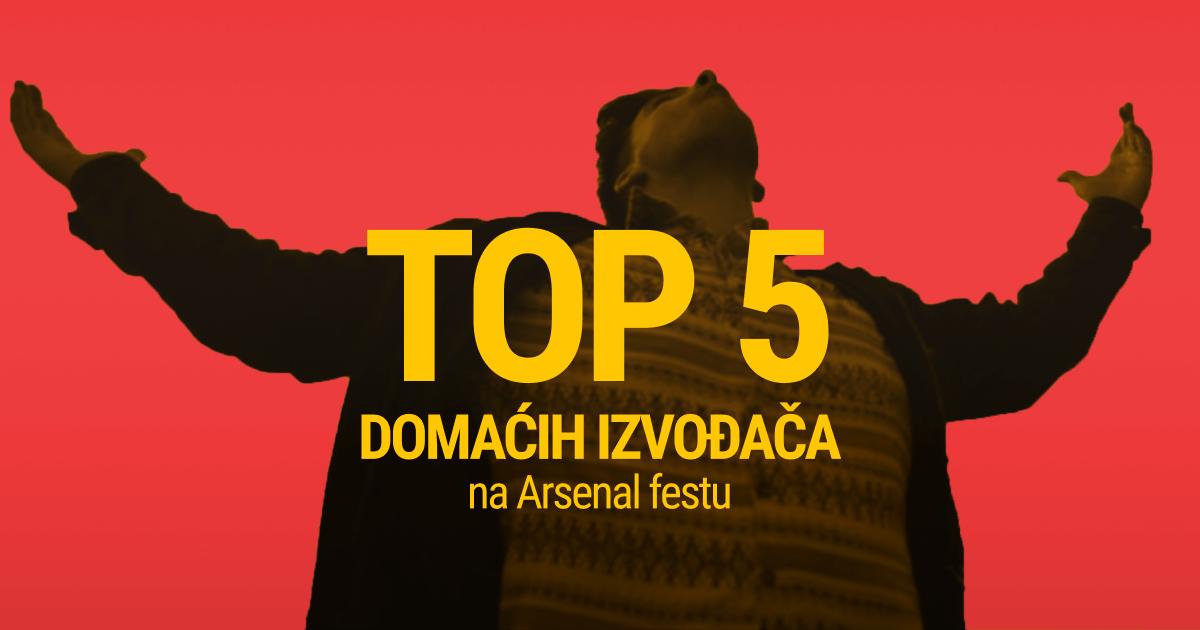 Arsenal fest TOP 5 izvođača