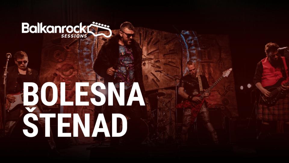 Bolesna Štenad Balkanrock Sessions