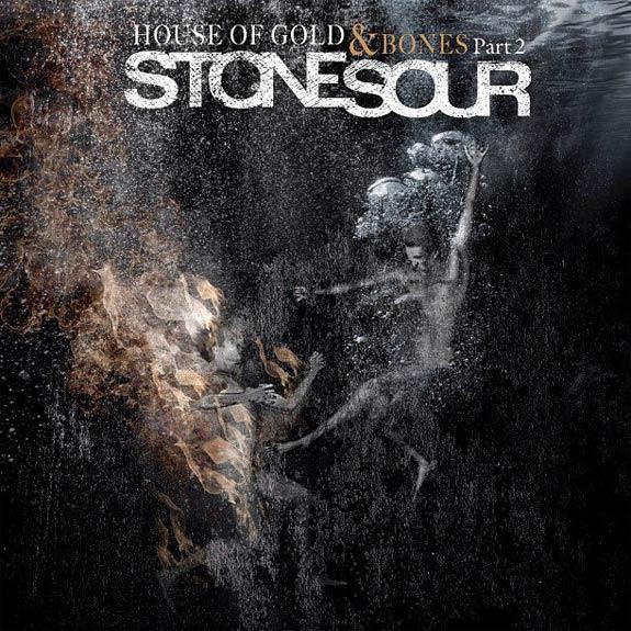 Stone Sour -  House of Gold & Bones (part 2)