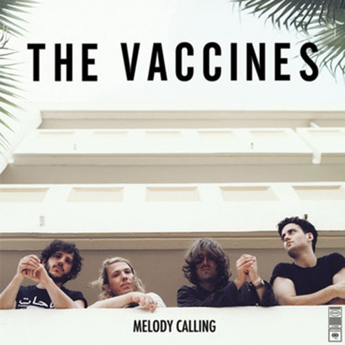 The Vaccines -  Melody Calling (EP)