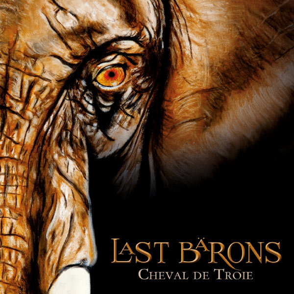 Last Barons -  Cheval de Troie