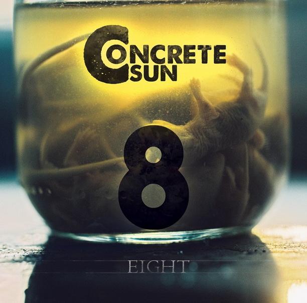 Concrete Sun -  Eight