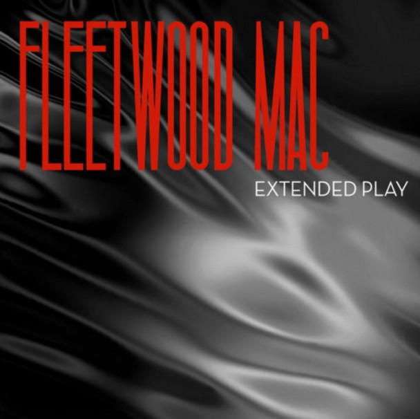 Fleetwood Mac -  Extended Play (EP)