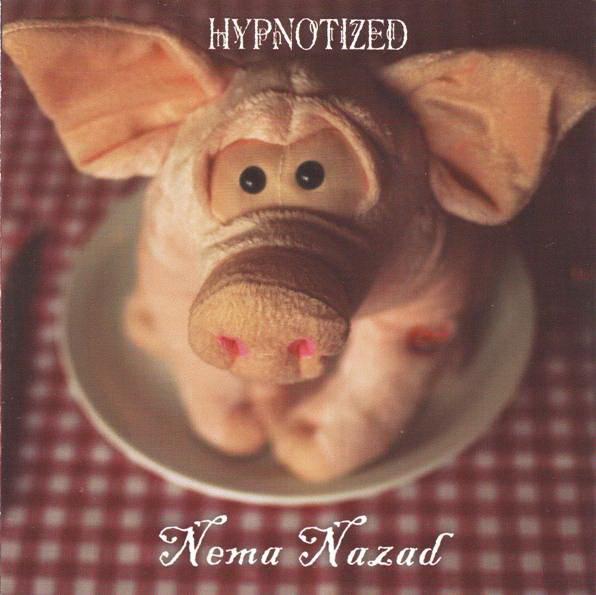 Hypnotized -  Nema nazad