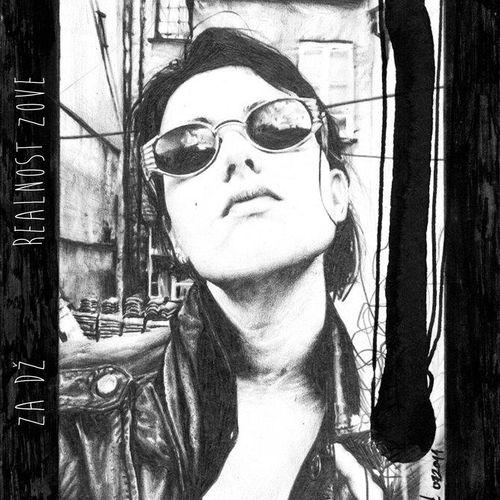 Za Dž -  Realnost Zove (EP)