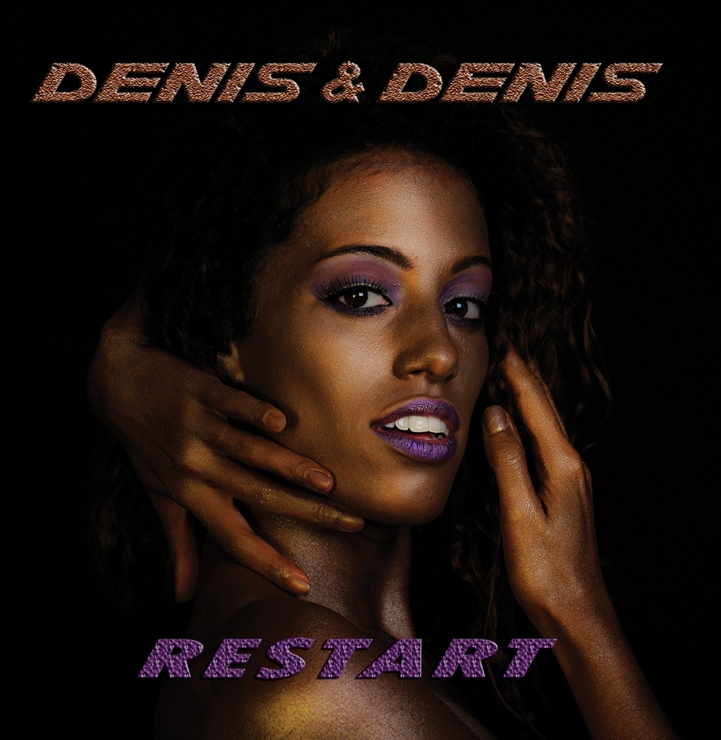 Denis & Denis – Restart (2013)