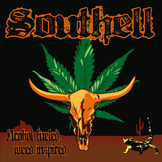 Southell -  Alcohol fueled, weed inspired