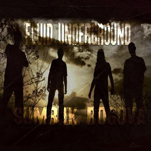 Fluid Underground -  Sumrak bogova (EP)
