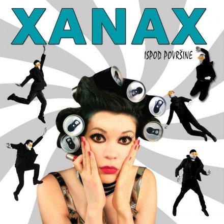 Xanax -  Ispod površine